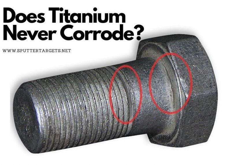 Does Titanium Never Corrode_