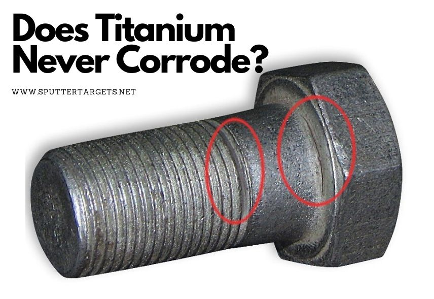 Does Titanium Never Corrode_