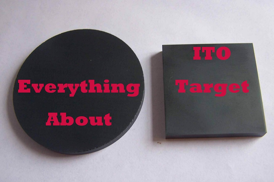 Everything about ito sputtering target