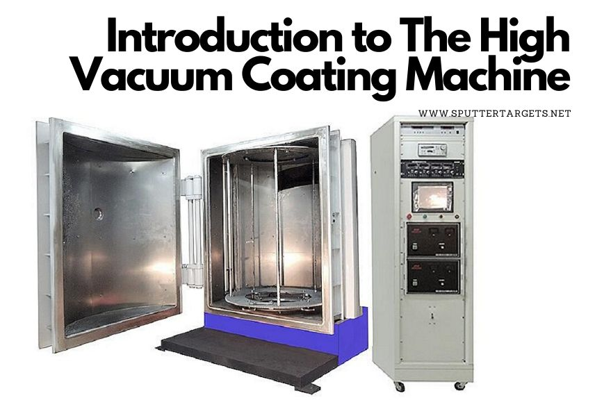 Introduction to The High Vacuum Coating Machine