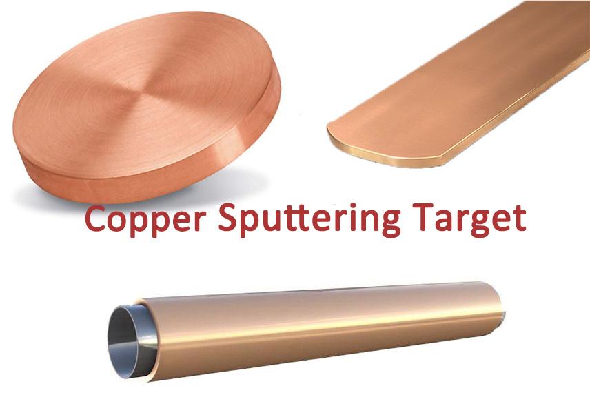 Copper Sputter Target: An Excellent Sputtering Material