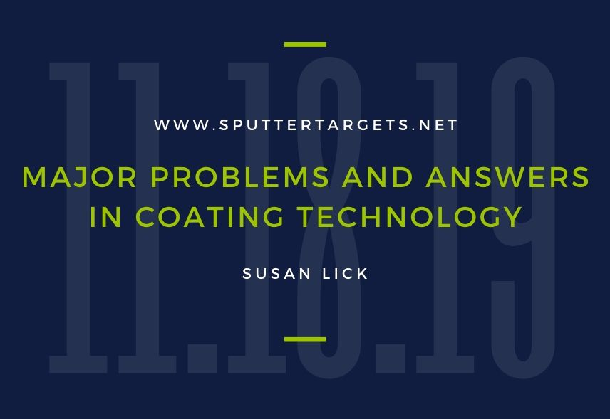 Major Problems and Answers in Coating Technology